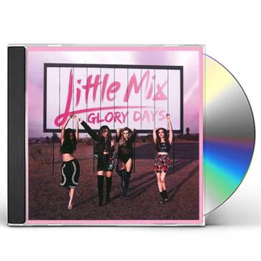 Little Mix - Glory Days CD