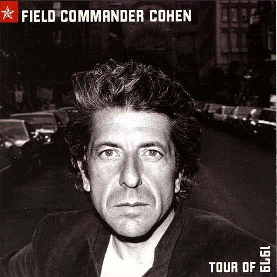 Leonard Cohen - Field Commander Cohen Tour:Of 1979-2LP