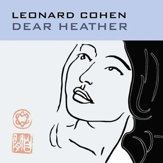 Leonard Cohen - Dear Heather