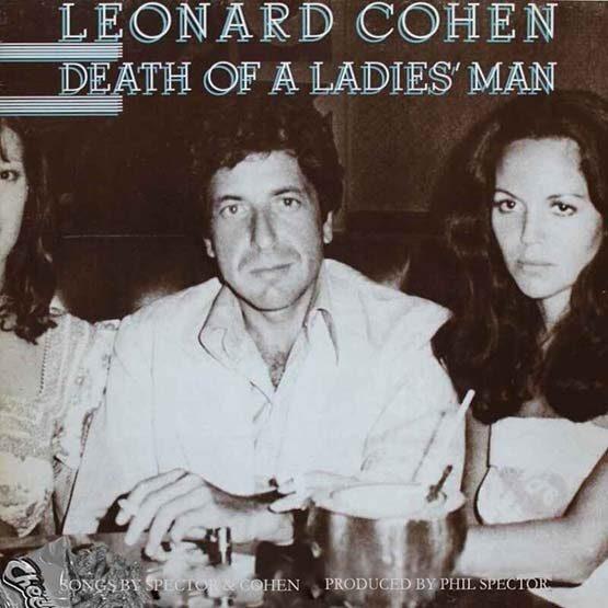 Leonard Cohend - Death Of A Ladies Man