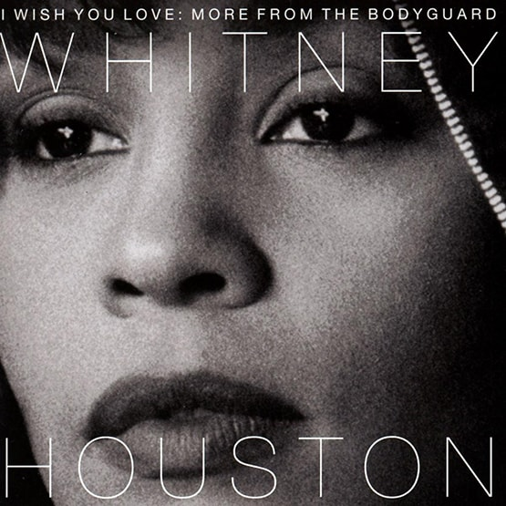 Whitney Houston - I Wish You Love: More From The Bodyguard-2LP