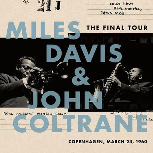 Miles Davis/John Coltrane - The Final Tour: Copenhagen, March 24, 1960